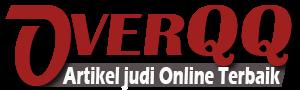 OverQQ – Artikel Judi Online Terbaik Di Indonesia